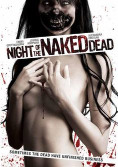 Night of the Naked Dead - 2012 Enter the vision for. Horror Type and Films Original is name Night of the Naked Dead. Zombie Movies, Scary Movies, Movie Titles, Movie List, Classic Horror Movies, Horror Movie Posters, Movies To Watch Free, Film Review, About Time Movie