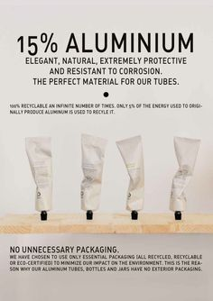 Elegant, natural, extremely protective and resistant to corrosion. The perfect material for our tubes.