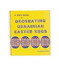 Egg decorating - a kids guide to ukrainian  eggs