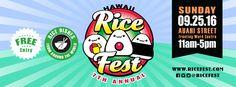 7th Annual Rice Fest - http://fullofevents.com/hawaii/event/7th-annual-rice-fest/