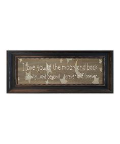 Look what I found on #zulily! 'Love You to the Moon & Back' Framed Wall Art by Karen's Art & Frame #zulilyfinds