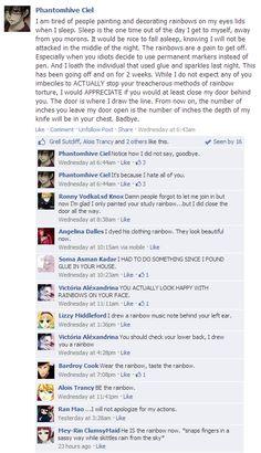 Kuroshitsuji Facebook: Rainbows by ~LeeAnn-Anime-Fan on deviantART BAHAHAHA WHAT CIEL WROTE SOUNDS SO MUCH LIKE ME!!!!!!!!!!!!