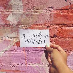"""Make Mistakes"" | theglitterguide.com"