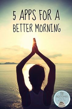 From alarms to yoga, you will want to have these apps in your life for a better morning!