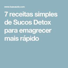 7 receitas simples de Sucos Detox para emagrecer mais rápido