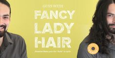 Guys With Fancy Lady Hair — The Bold Italic — San Francisco — The Bold Italic