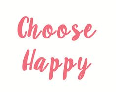 Choose Happy by CCProductsandDesigns on Etsy