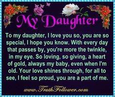 My Daughter To my daughter,