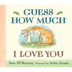 Guess How Much I Love You (Board book) http://www.amazon.com/dp/0763642649/?tag=wwwmoynulinfo-20 0763642649