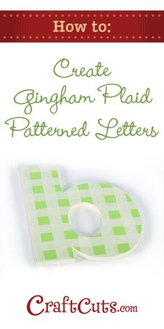 How To Paint Gingham Plaid on Wood Letters