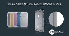 Huse Nillkin Nature - Design modern si elegant - un plus de stil pentru iPhone 6 Plus! Iphone 6, Design, Modern