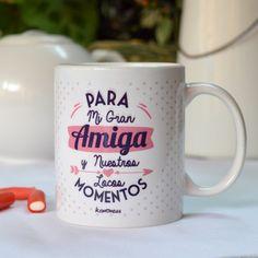 Taza para amiga Bff Gifts, Cool Mugs, Teachers' Day, Breakfast In Bed, Valentine's Day Diy, Mug Designs, Birthday Greetings, Drinking Tea, Mason Jars