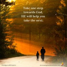 Take one step towards God, HE will help you take the next. Bible Verses Quotes, Faith Quotes, Good Thoughts Quotes, What Is Need, What Next, Good Morning Images, You Take, First Step, Inspiring Quotes