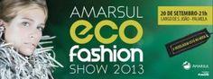 Mostras | Amarsul Eco Fashion Show de Palmela | 20 de Setembro | Largo São João | Palmela