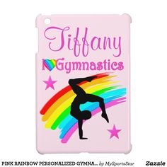 PINK RAINBOW PERSONALIZED GYMNAST IPAD MINI CASE Calling all Gymnasts! Awesome personalized Gymnastics ipad cases only here at Zazzle!   https://www.zazzle.com/collections/personalized_gymnastics_ipad_cases-119064017686498323?rf=238246180177746410&CMPN=share_dclit&lang=en&social=true Gymnastics #Gymnast #WomensGymnastics #Gymnasticscase #PersonalizedGymnast