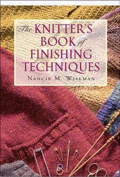 For years knitters have turned to Nancie M. Wiseman's The Knitter's Book of Finishing Techniques to guide them through the rough spots: increasing, decreasing, seams, decorative finishes, blocking and more. Now, the publisher makes it easier than ever to use by offering a light, on-the-go-sized softcover to take wherever you knit. The table of contents at the front of the book makes it a snap to find whatever you need. Looking for information on weaving in ends, joining new yarn with…