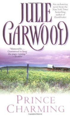 Prince Charming by Julie Garwood. $7.99. Author: Julie Garwood. Publisher: Pocket Books (February 1, 1995)