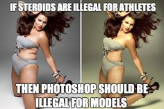 Before and after photoshop. No wonder most girls are unhappy with their bodies! Almost every image we see is of a fake, photoshopped model.