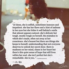 At Times, She Is Selfish, Sometimes Insecure And Impatient Life Quotes Love, True Quotes, Words Quotes, Wise Words, Quotes To Live By, Motivational Quotes, Inspirational Quotes, Sayings, She Is Quotes