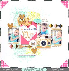 MARCH 2015 HIP KIT CLUB Layout, created by Ashley Horton. To purchase our amazing HIP KITS and/or to subscribe to our HIP KIT CLUB visit our online store at WWW.HIPKITCLUB.NET 6 1