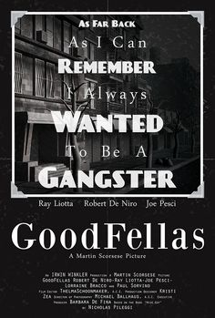 """Goodfellas - """"As far back as I can remember I always wanted to be a gangster"""" #GangsterMovie #GangsterFlick"""