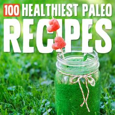 100 Healthiest Paleo Diet Recipes of All-Time- including breakfasts, lunches, dinners, desserts and snacks.