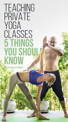 5 Things You Should Know About Teaching PRIVATE Yoga Classes