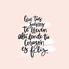 La imagen puede contener texto is part of Positive quotes - The Words, More Than Words, Inspirational Phrases, Motivational Phrases, Quotes En Espanol, Postive Quotes, Love Phrases, Spanish Quotes, Cute Quotes