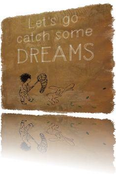 Let´s catch some Dreams