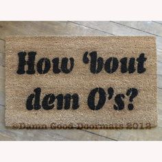 How 'bout dem O's Baltimore Oriole's doormat by DamnGoodDoormats