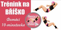 1. Cvičení na břicho Exercise, Workout, Youtube, Videos, Ejercicio, Work Out, Exercises, Workouts, Physical Exercise