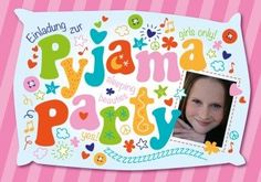 Pyjamaparty 4 Girls | Einladung zur Pyjama Party für Mädchen