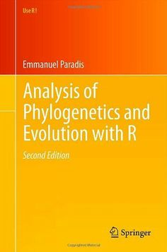 Analysis of Phylogenetics and Evolution with R (Use R!) by Emmanuel Paradis. $44.79. Publisher: Springer; 2nd ed. 2012 edition (November 5, 2011). Edition - 2nd ed. 2012. Publication: November 5, 2011. Save 31%!
