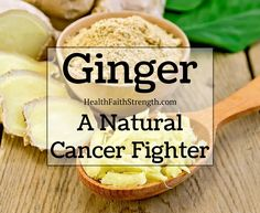 Is there any truth to the claim that ginger works better than chemotherapy or that ginger even kills cancer cells at all? Find out here! | Ginger: A Natural Cancer Fighter | HealthFaithStrength.com