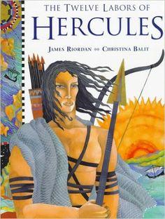 Twelve Labors Of Hercules, The: James Riordan, Christina Balit: 9780761303152: Amazon.com: Books