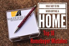 Top 10 Home-buyer Mistakes- Linda Banales 661-368-3770 - How to avoid losing your dream home!
