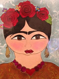 Frida painting by my cousin Maribel