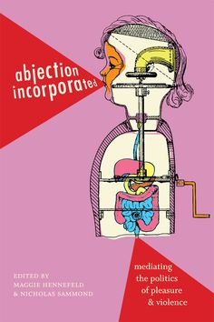 Duke University Press - Abjection Incorporated