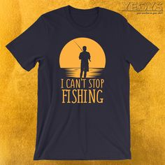 I Can't Stop Fishing Introverts T-Shirt  ---  Shy Guys Novelty: This Funny Anti Social Fishermen Men Women T-Shirt would make an incredible gift for Introverted Women + Men, Introvert Humor & Fishing fans. Amazing I Can't Stop Fishing Introverts Tee Shirt with Original Fisherman Shape & Rising Sun design. Act now & get your new favorite Shy Guys shirt or gift it to family & friends. Funny Fishing Memes, Fishing Humor, Incredible Gifts, Amazing, Introvert Humor, Shy Guy, Sun Designs, Funny Graphic Tees, Fishing Stuff