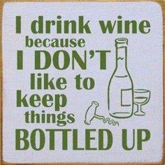 It's good to get things out.. Into a glass. Wine Jokes, Wine Meme, Wine Funnies, Wine O Clock, Whisky, Gin, Wine Facts, Wine Signs, Bar Signs