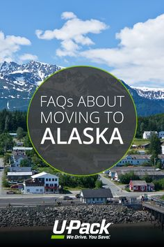 If you're thinking about moving to Alaska, you'll want to check out these FAQs.