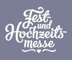 Fest-und Hochzeits-messe by Rob Clarke, via Behance - type image