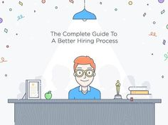 The complete guide to a better hiring process illustration #illustration #art #artwork #design #flatdesign #graphic #creative #character #vector #fun #cute #dribbble #dribbblers #graphicdesign #vectorillustration #digitalillustration #illustrationoftheday #digitalart #illustrationartist #illustrationage #illustree #instagood_art #graphicdesigncentral #bestvector #pirategraphic #oscar #fancy #hiring #team