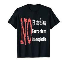 No Racism, No Terrorism, No Islamophobia T-Shirt MUGAMBO