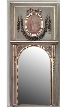 French Louis XVI style (late Cent) parcel gilt and green painted trumeau mirror with grisaille oval panel beneath a ribbon tie over an arched mirror flanked by volutes Grisaille, Frame Decor, French Decor, Vintage Mirrors, Elegant Interiors, Classic Interior Design, Trumeau Mirror, Mirror, Fireplace Cover