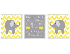 Elephant Nursery Art Print Set  - Chevron Yellow Gray Decor - First We Had Each Other Quote - Modern Baby Room - Wall Art Home Decor. $42.00, via Etsy.