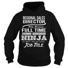 Awesome Tee For Regional Sales Director T-Shirts, Hoodies. Get It Now ==>…