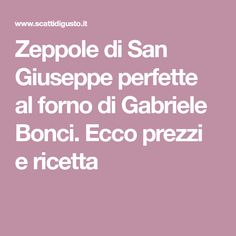 Zeppole di San Giuseppe perfette al forno di Gabriele Bonci. Ecco prezzi e ricetta