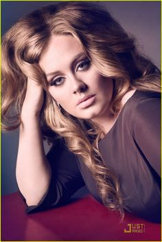 Adele; love her voice, love her look (which is quite different from when she first came out i must say)