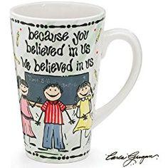 """Because You Believe"" Whimsical Teacher Mug Designed by Carla Grogan Great Gift Item"